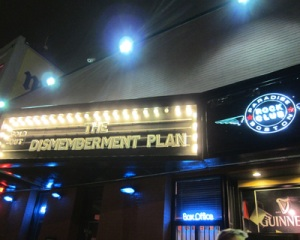 The Dismemberment Plan at The Paradise