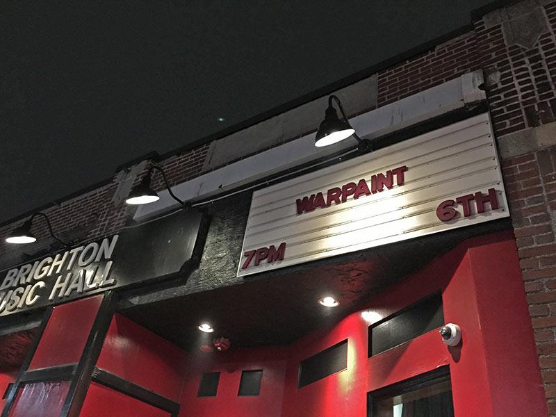 Sign - Warpaint at Brighton Music Hall